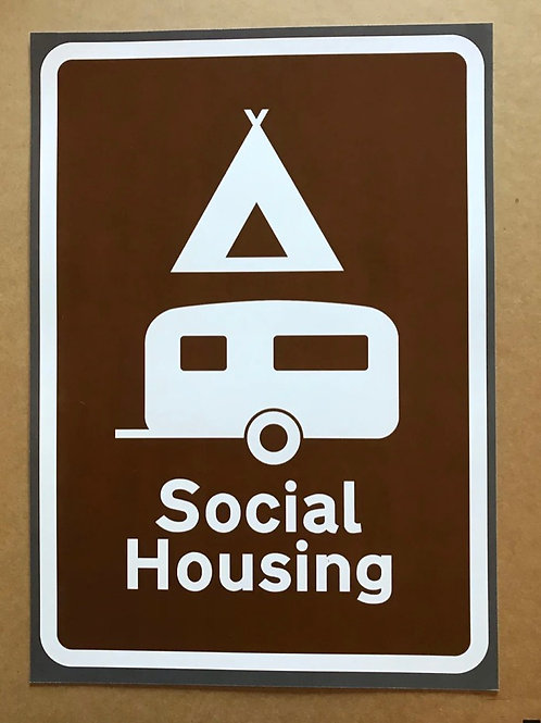 'Social Housing' A3 Signed Limited Addition  by Subvertiser