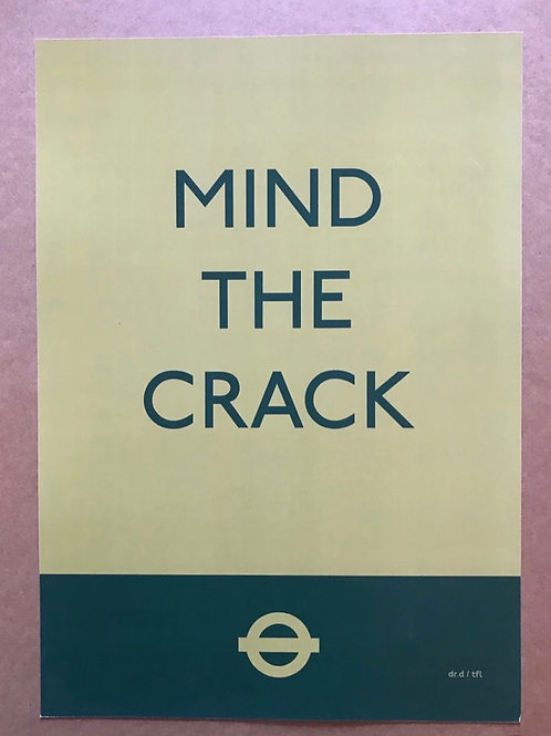 'Mind the Crack' A3 Signed Limited Addition  by Subvertiser