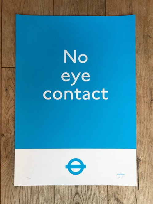 'No Eye Contact District Line' A3 Screenprint by Subvertiser