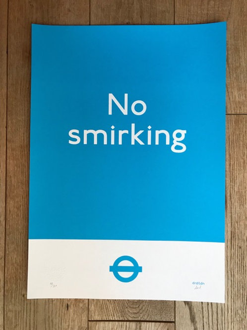 'No Smirking District Line' A3 Screenprint by Subvertiser