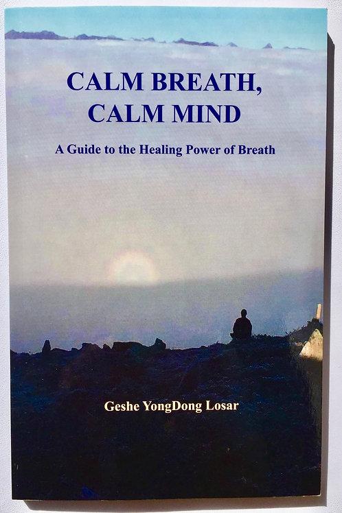 Calm Breath, Calm Mind