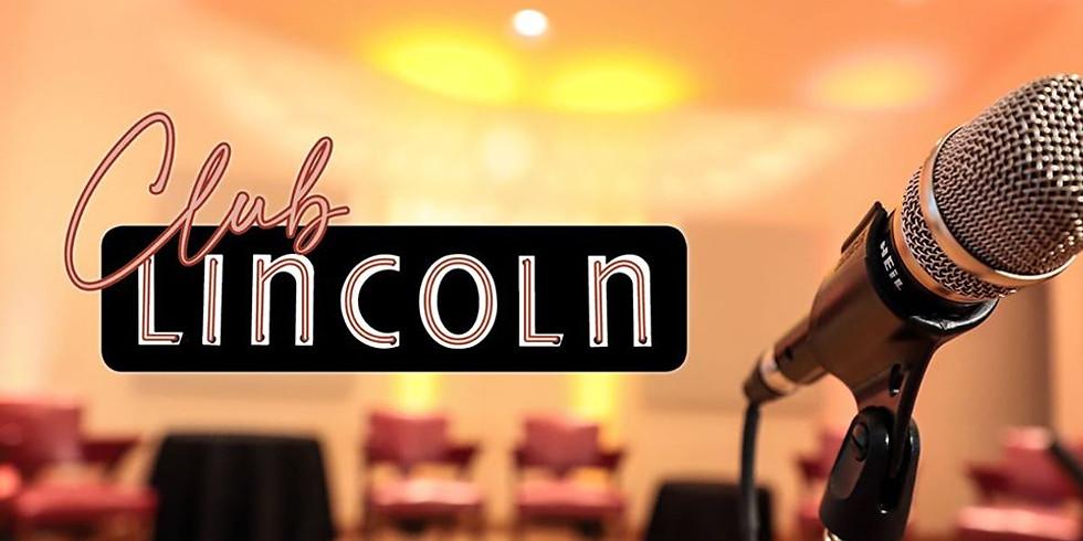 Lincoln Theatre | Club Lincoln: Open House, Open Mic!