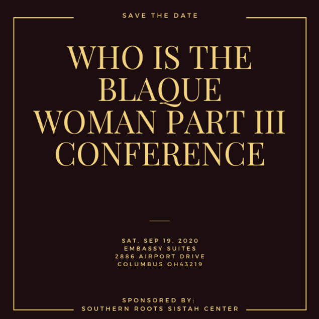 Who is the Blaque Woman Part III Conference