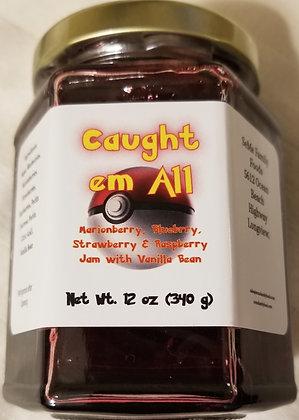 Caught em All