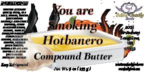 You are Smoking Hotbanero