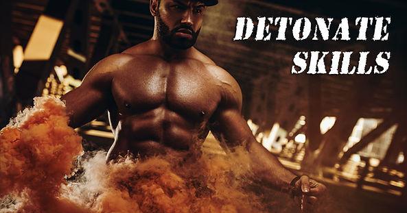 detonate skills.jpg