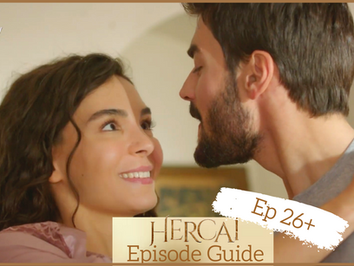 Hercai ~ Episode Guide 26+