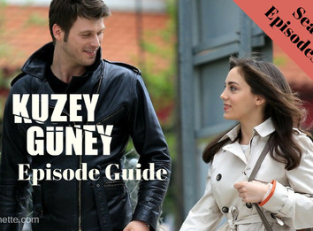 Kuzey Guney Episode Guide ~ Season 1