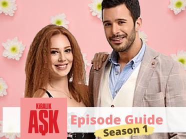 Kiralik Ask ~ Episode Guide ~ Season 1