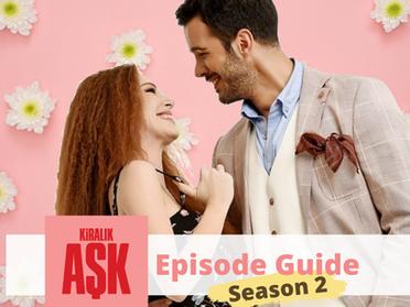 Kiralik Ask ~ Episode Guide ~ Season 2
