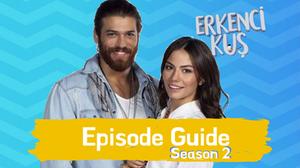 Erkenci Kus English season 2