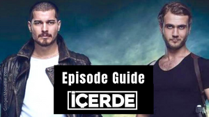 Icerde episode guide Sarp and Mert