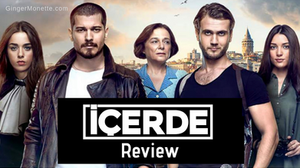 Icerde Review Cagatay Ulusoy Turkish Drama