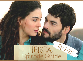 Hercai ~ Episode Guide