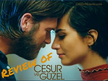 Review ~ Cesur ve Güzel
