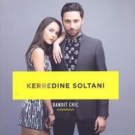 Kerredine SOLTANI - Bandit Chic
