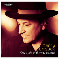 Terry Brisack - One Night in the Wax Museum