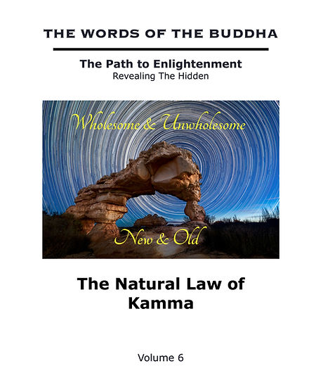 The%20Words%20of%20The%20Buddha%20-%20V6%20-%20The%20Natural%20Law%20of%20Kamma%20(Book)_edited.jpg