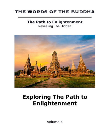 The%20Words%20of%20The%20Buddha%20-%20V4%20-%20Exploring%20The%20Path%20to%20Enlightenment%20(Book)_
