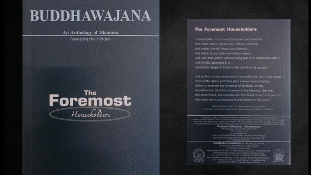 Buddhawajana Book Series - The Foremost Householder - Volume 7