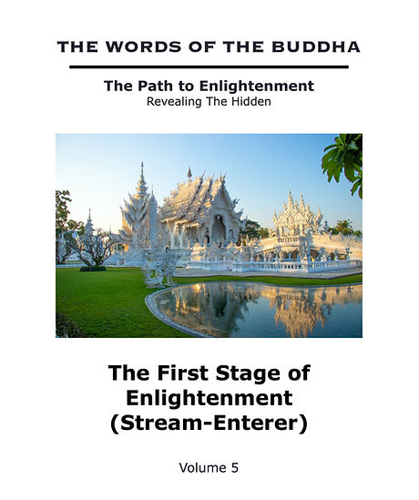 The%20Words%20of%20The%20Buddha%20-%20V5%20-%20The%20First%20Stage%20of%20Enlightenment%20(Steam-Ent