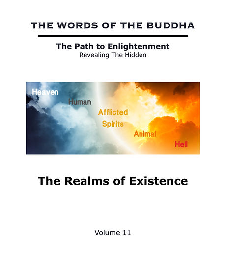The%20Words%20of%20The%20Buddha%20-%20V11%20-%20The%20Realms%20of%20Existence%20(Book)_edited.jpg