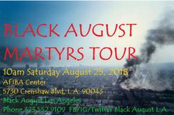 Black August Los Angeles Martyrs Tour 2018