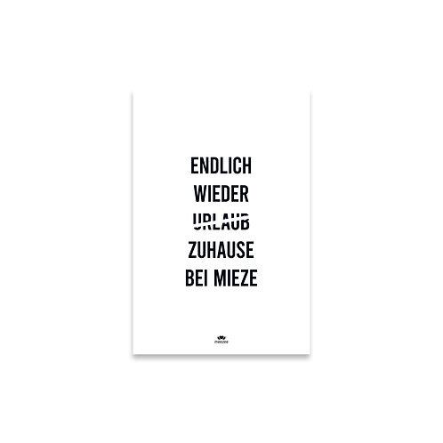 Poster für Katzenbesitzer mit dem Spruch Endlich wieder Zuhause bei Mieze in weiß