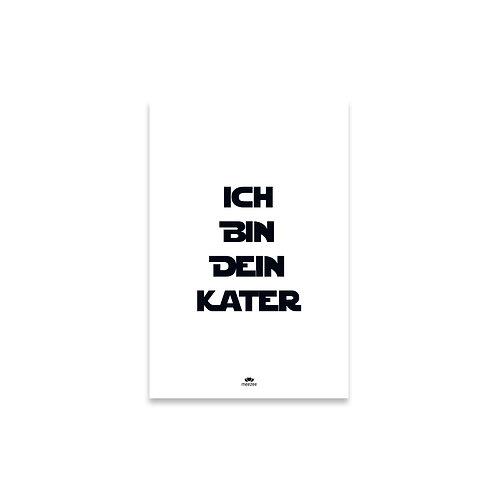 Poster mit dem Schriftzug Ich bin dein Kater in weiß