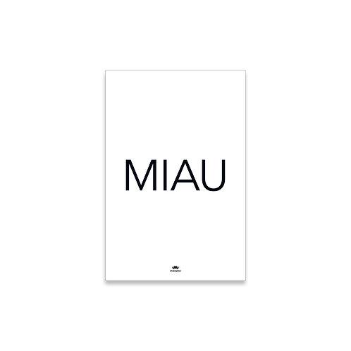 Poster für Katzenbesitzer mit dem Text MIAU in weiß