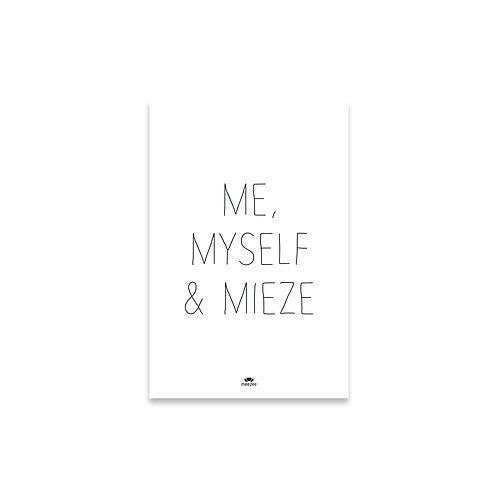 Poster für Katzenbesitzer mit dem Text Me, Myself & Mieze, weiß
