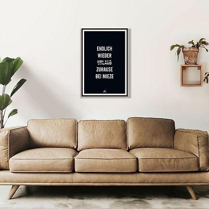 Poster über Couch Endlich-wieder-Zuhause-bei-Mieze schwarz