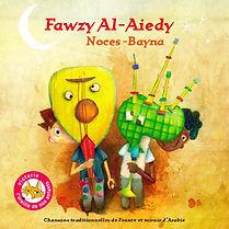 Pochette album Noces-Bayna de Fawzy Al-Aiedy