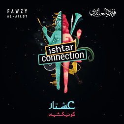 Pochette album Ishtar Connection de Fawzy Al-Aiedy -