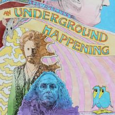 underground happening