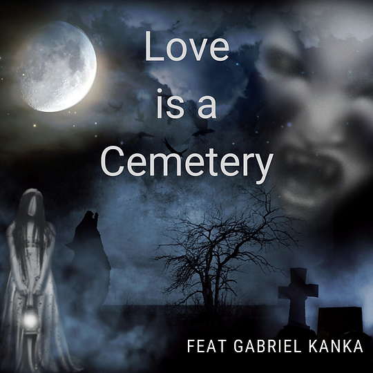 Love is a Cemetery