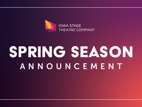 IOWA STAGE THEATRE COMPANY PRESENTS VIRTUAL SEASON