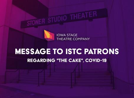 "Message To ISTC Patrons Regarding ""The Cake"", COVID-19"