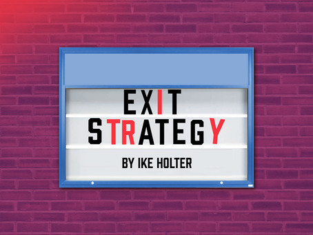 IOWA STAGE THEATRE COMPANY PRESENTS EXIT STRATEGY BY IKE HOLTER