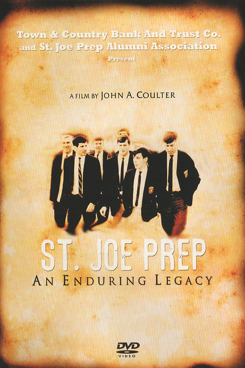 St. Joe Prep: An Enduring Legacy