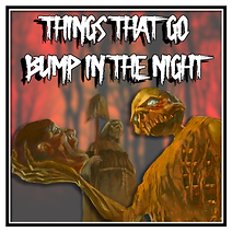 Things that go Bump.png