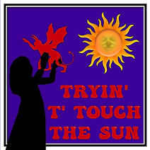 tryin' t' touch the sun.jpg