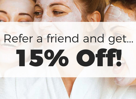 Refer a Friend & Get 15% Off!