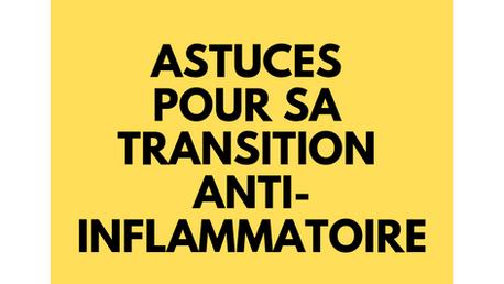 L'alimentation anti-inflammatoire, la mise en pratique !