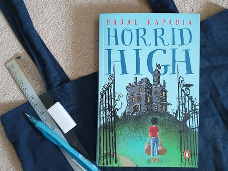 READ & REVIEWED: Horrid High by Payal Kapadia