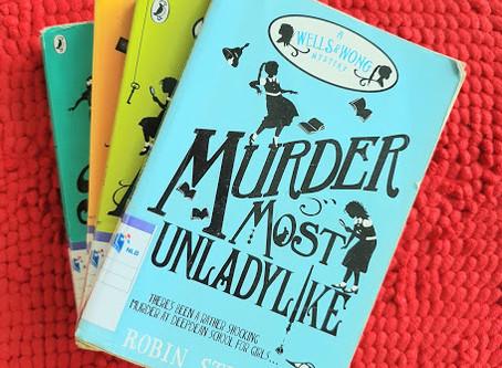 READ & REVIEWED: Murder Most Unladylike by Robin Stevens