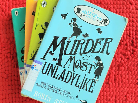 READ & REVIEWED: Murder Most Unladylike by Robin Stevens