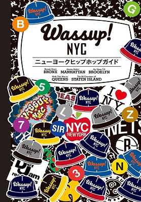 Wassup!NYC!!!ニューヨークヒップホップガイド