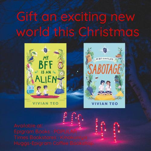 My BFF is an alien Epigram books middle grade Singapore children kids singlit Vivian Teo