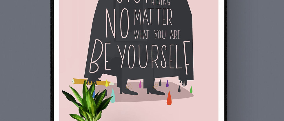 BE YOURSELF